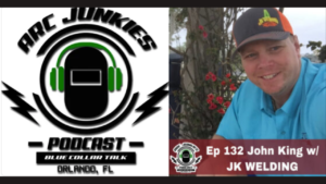 arc junkies welder podcast with john king